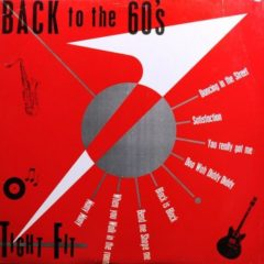 Tight Fit ‎– Back To The 60's