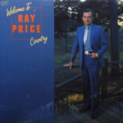 Ray Price ‎– Welcome To Ray Price Country