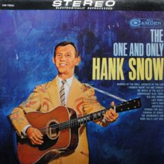 Hank Snow ‎– The One And Only Hank Snow