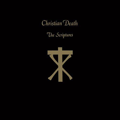 Christian Death – The Scriptures
