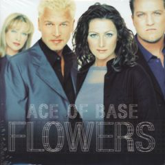 Ace Of Base ‎– Flowers (Ultimate Edition)