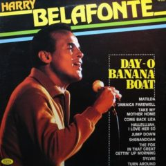 Harry Belafonte ‎– Day-O Banana Boat