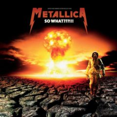 Metallica ‎– So What???!!!