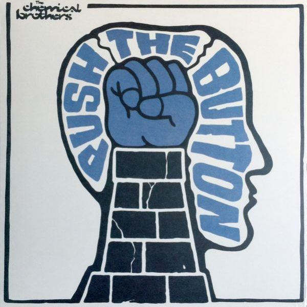 Chemical Brothers – Push The Button