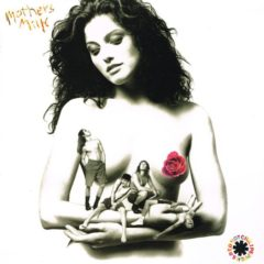Red Hot Chili Peppers ‎– Mothers Milk