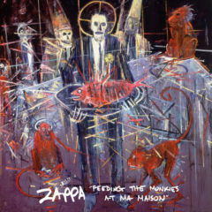 Frank Zappa ‎– Feeding The Monkies At Ma Maison