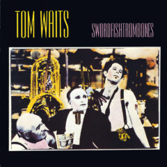 Tom Waits ‎– Swordfishtrombones