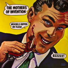 Frank Zappa And Mothers Of Invention ‎– Weasels Ripped My Flesh