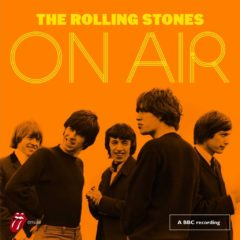 Rolling Stones ‎– The Rolling Stones On Air