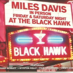 Miles Davis ‎– In Person Friday & Saturday Night At The Black Hawk