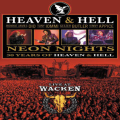 Heaven & Hell – Neon Nights • 30 Years Of Heaven & Hell • Live At Wacken