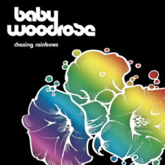 Baby Woodrose ‎– Chasing Rainbows