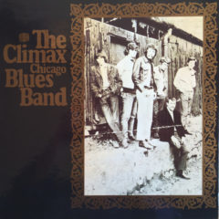 Climax Chicago Blues Band ‎– Climax Chicago Blues Band