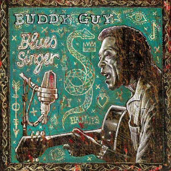 Buddy Guy ‎– Blues Singer