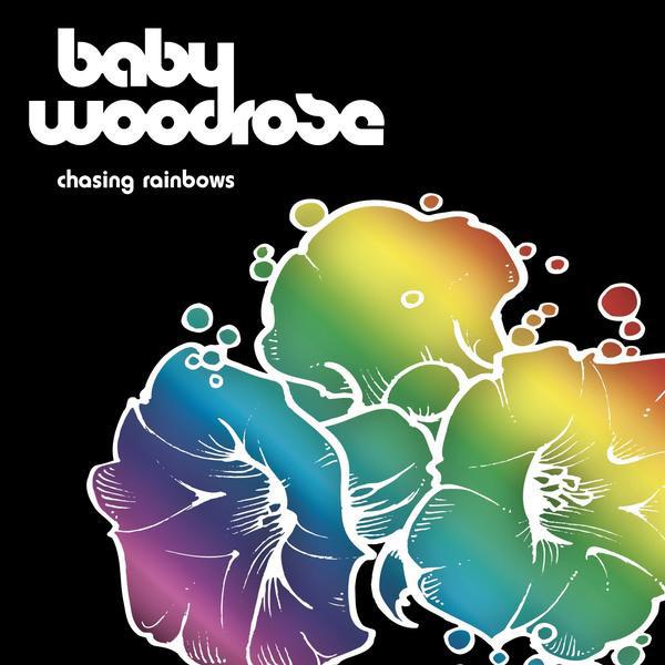 Baby Woodrose – Chasing Rainbows