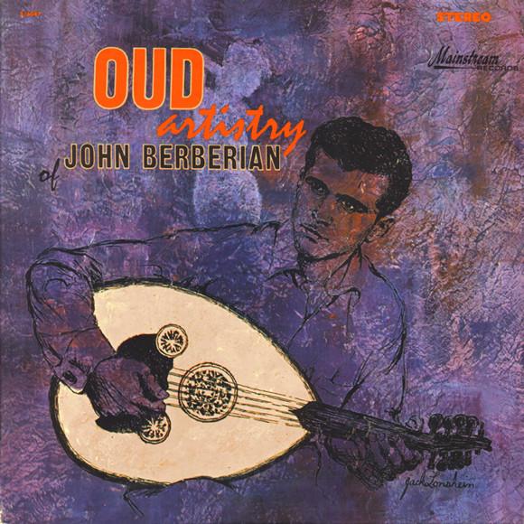 John Berberian – Oud Artistry