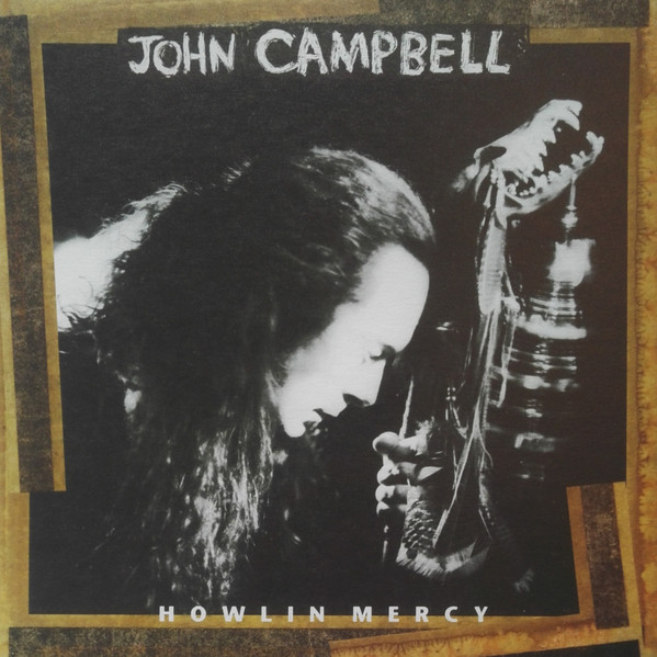 John Campbell – Howlin' Mercy