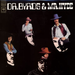 The Byrds ‎– Dr. Byrds & Mr. Hyde