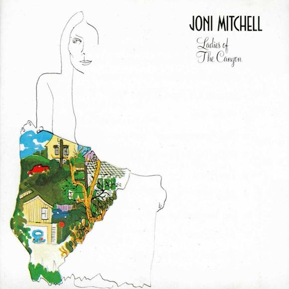 Joni Mitchell – Ladies Of The Canyon ( Запечатанная, 180g )