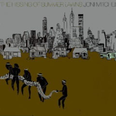 Joni Mitchell ‎– The Hissing Of Summer Lawns