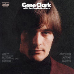 Gene Clark With The Gosdin Brothers ‎– Gene Clark With The Gosdin Brothers