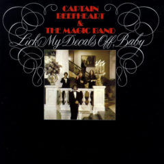 Captain Beefheart & The Magic Band ‎– Lick My Decals Off, Baby