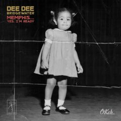 Dee Dee Bridgewater ‎– Memphis... Yes, I'm Ready