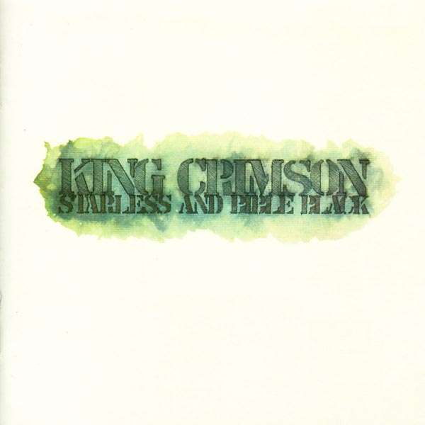 King Crimson ‎– Starless And Bible Black