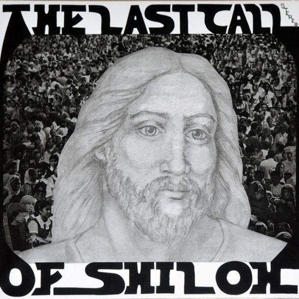 Last Call Of Shiloh – The Last Call Of Shiloh ( 180g )