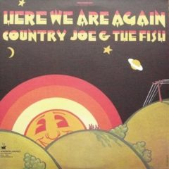 Country Joe And The Fish ‎– Here We Are Again