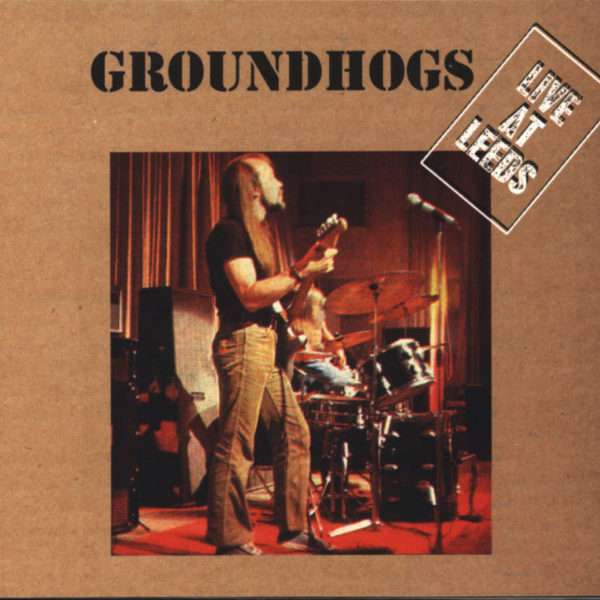 Groundhogs ‎– Live At Leeds ( 180g )