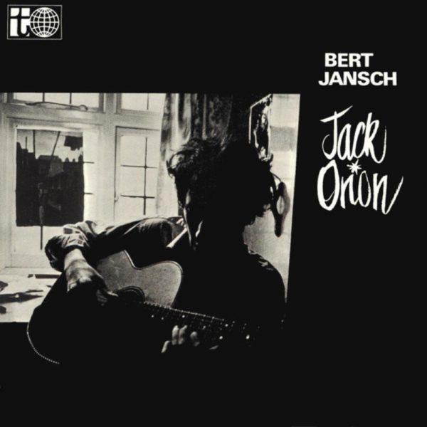 Bert Jansch – Jack Orion ( 180g )
