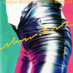 Herman Brood & His Wild Romance ‎– Shpritsz ( 180g )