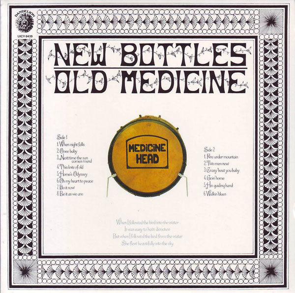 Medicine Head – New Bottles Old Medicine
