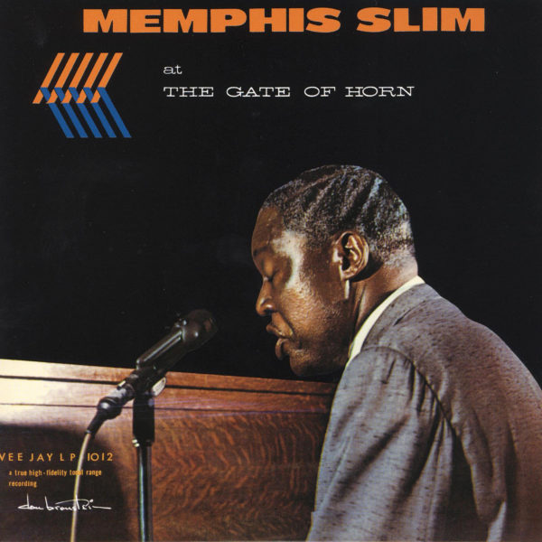 Memphis Slim – Memphis Slim At The Gate Of Horn ( 180g )