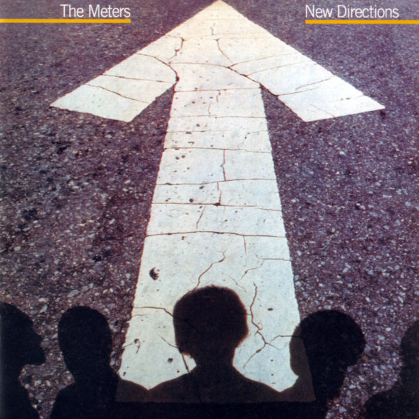 The Meters ‎– New Directions ( 180g )