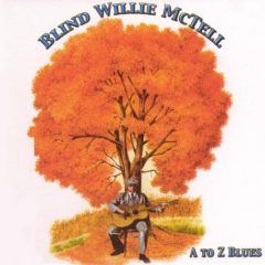Blind Willie McTell ‎– A To Z Blues