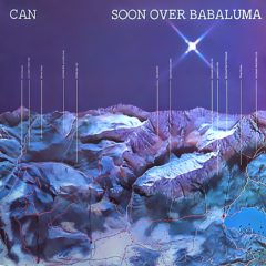 Can ‎– Soon Over Babaluma
