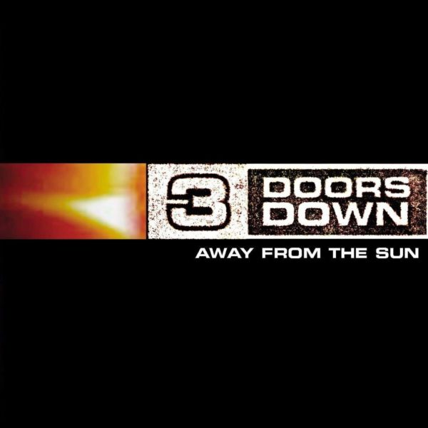 3 Doors Down – Away From The Sun