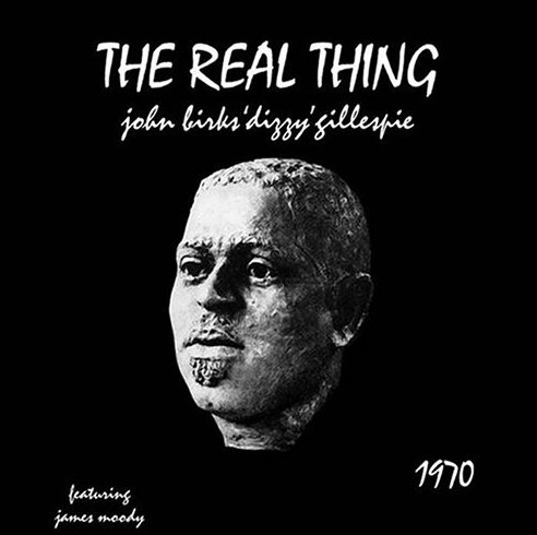 Dizzy Gillespie – The Real Thing
