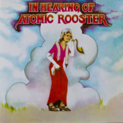 Atomic Rooster ‎– In Hearing Of