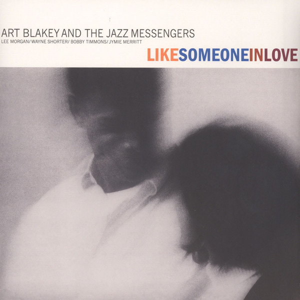 Art Blakey & Jazz Messengers ‎– Like Someone In Love