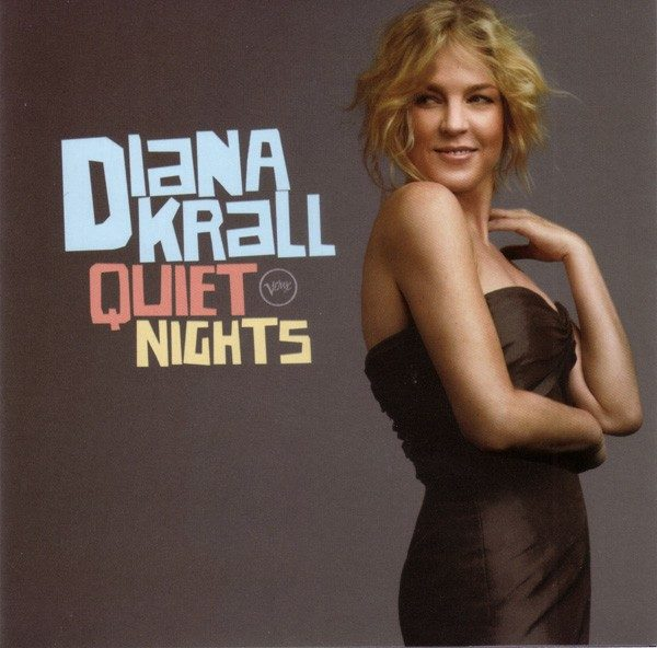 Diana Krall – Quiet Nights