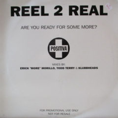 Reel 2 Real ‎– Are You Ready For Some More?