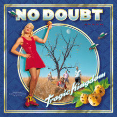 No Doubt ‎– Tragic Kingdom