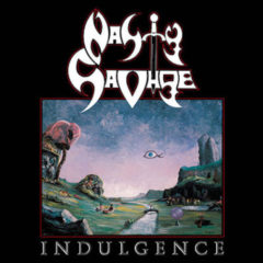 Nasty Savage ‎– Indulgence ( 180g )
