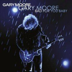 Gary Moore ‎– Bad For You Baby