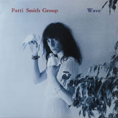 Patti Smith Group ‎– Wave ( 180g )