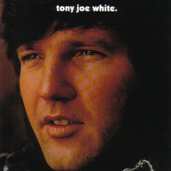 Tony Joe White ‎– Tony Joe White