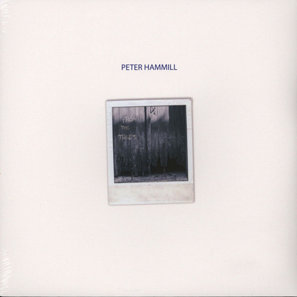 Peter Hammill – From The Trees